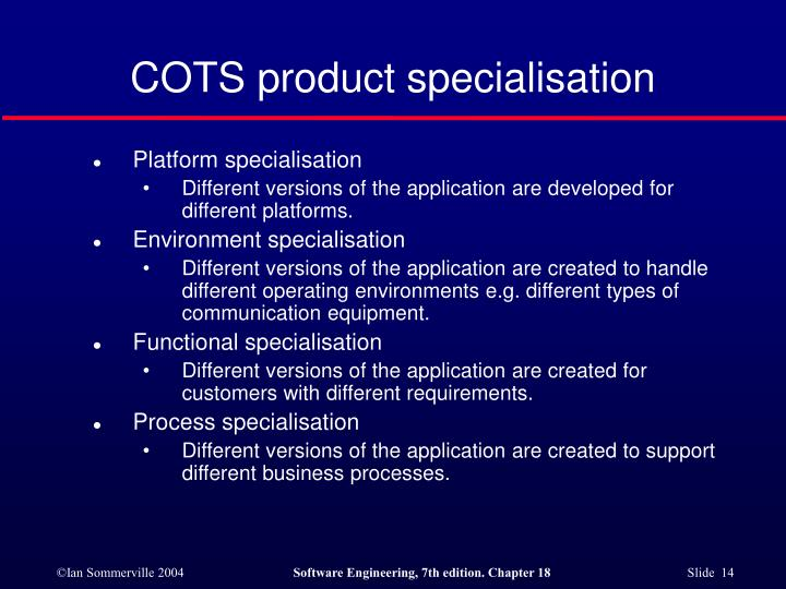 COTS product specialisation