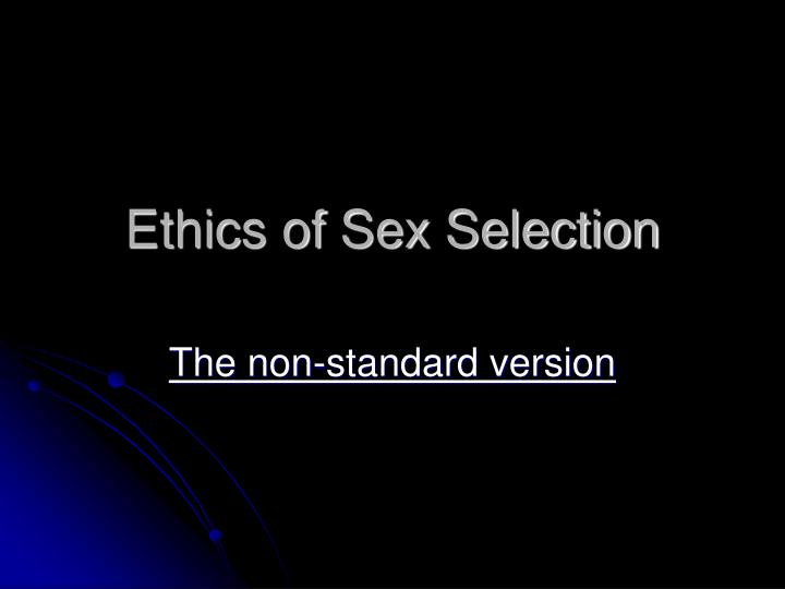 Ethics of Sex Selection