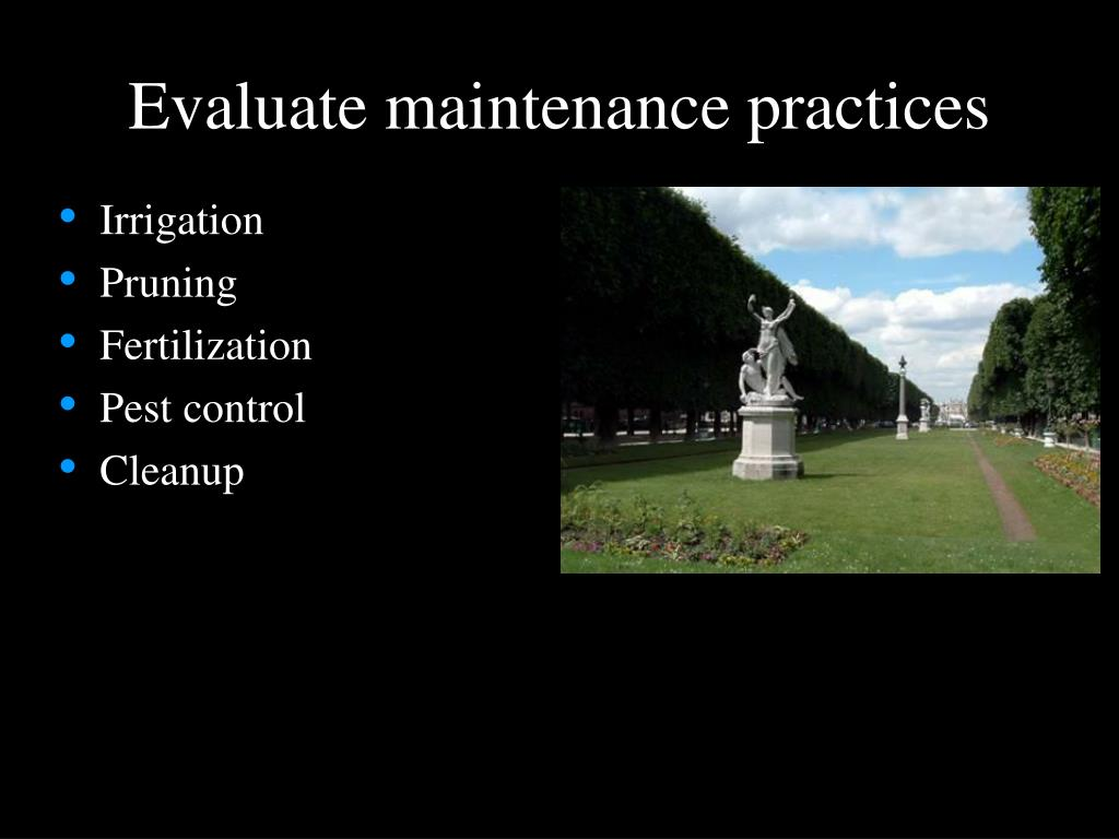 Evaluate maintenance practices