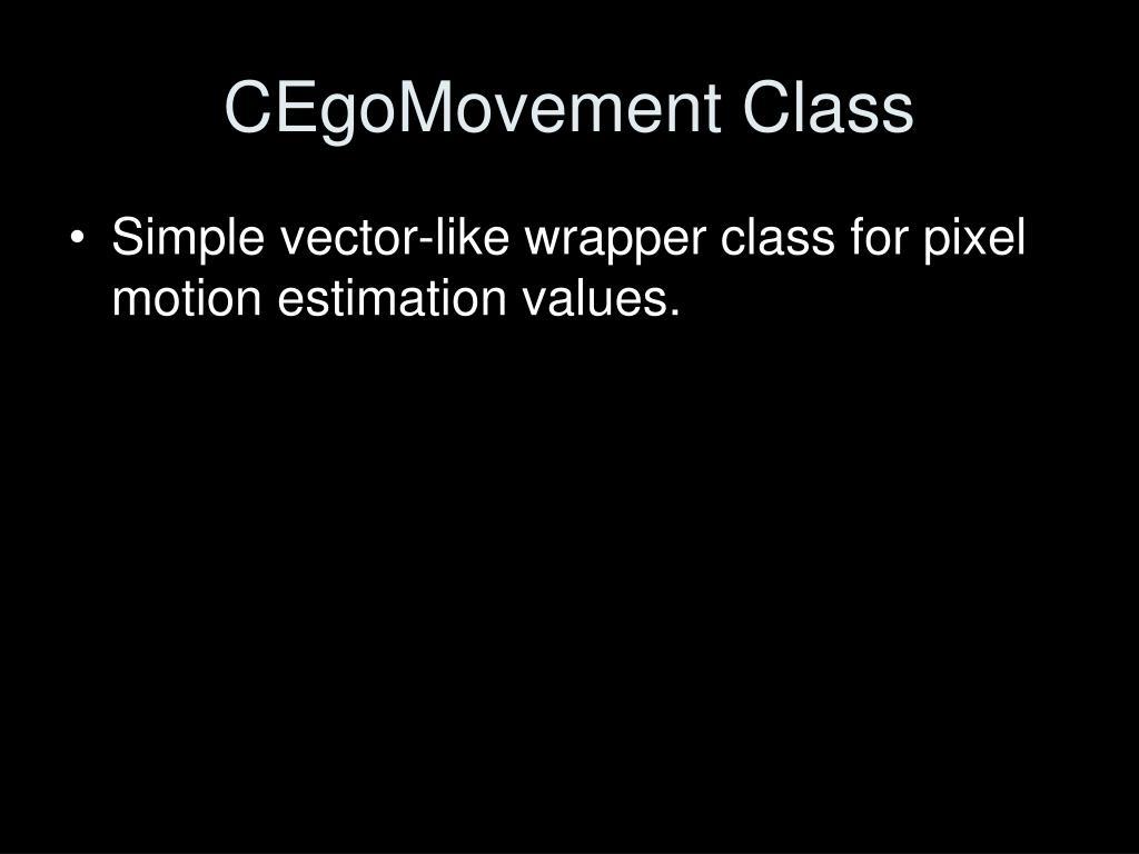 CEgoMovement Class