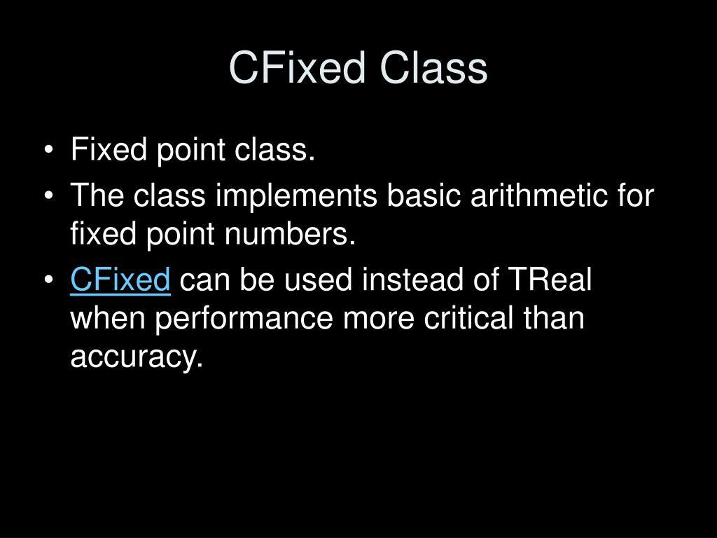 CFixed Class
