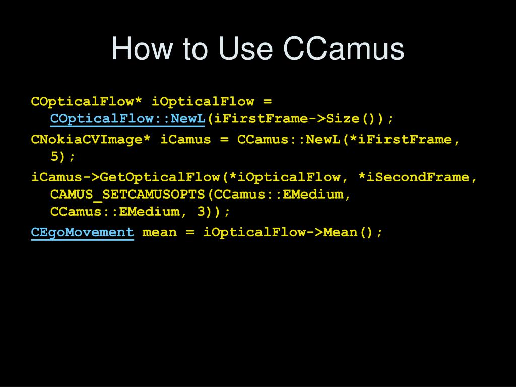 How to Use CCamus