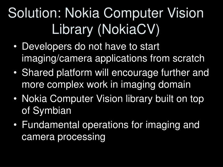 Solution nokia computer vision library nokiacv