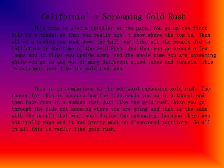 California's Screaming Gold Rush