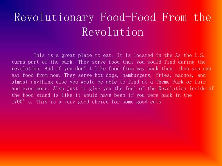 Revolutionary Food-Food From the Revolution