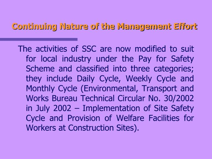 Continuing Nature of the Management Effort