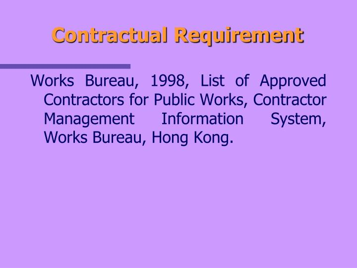 Contractual Requirement