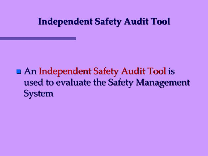 Independent Safety Audit Tool