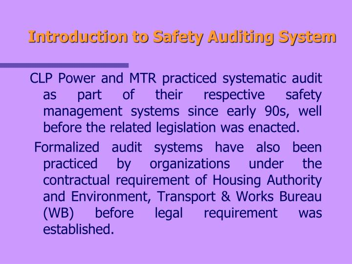 Introduction to Safety Auditing System