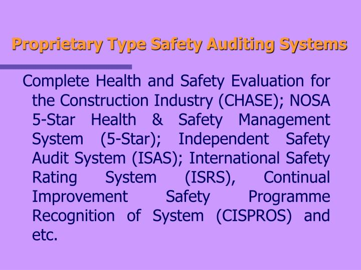 Proprietary Type Safety Auditing Systems