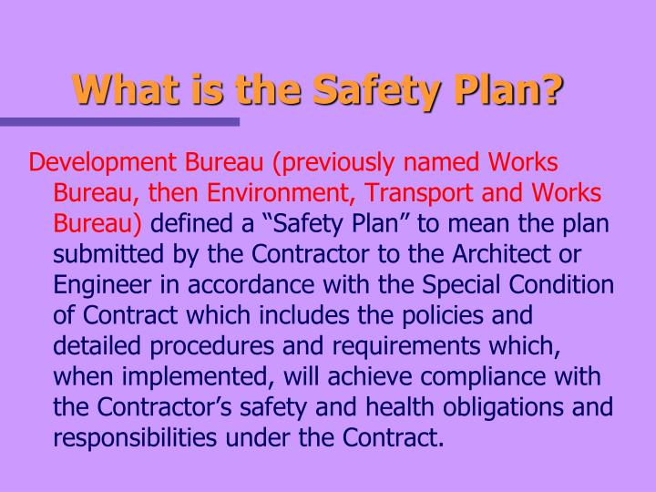 What is the Safety Plan?
