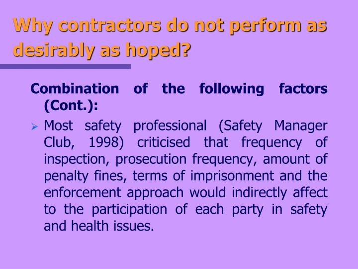 Why contractors do not perform as desirably as hoped?