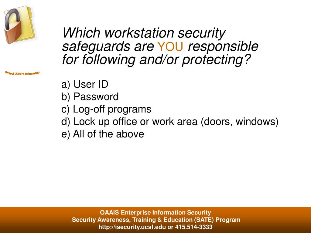 Which workstation security safeguards are