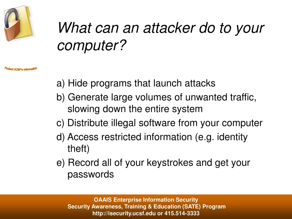 What can an attacker do to your