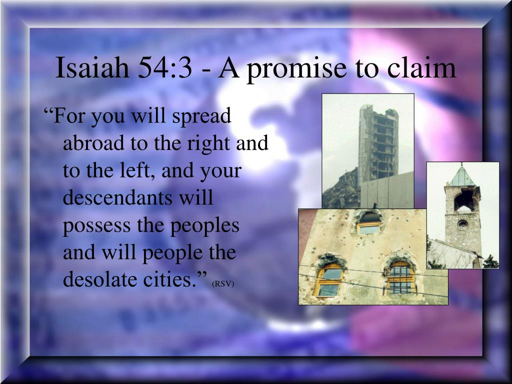 Isaiah 54:3 - A promise to claim