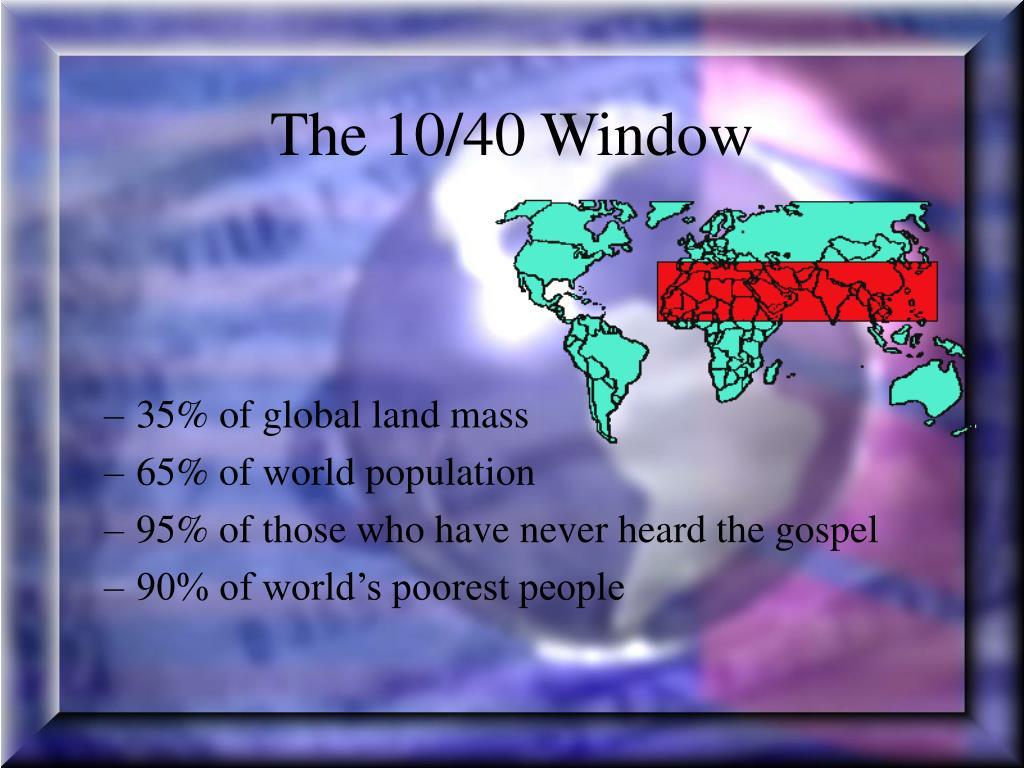 The 10/40 Window