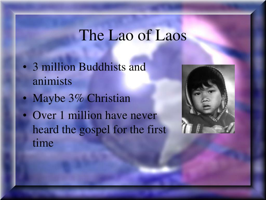 The Lao of Laos