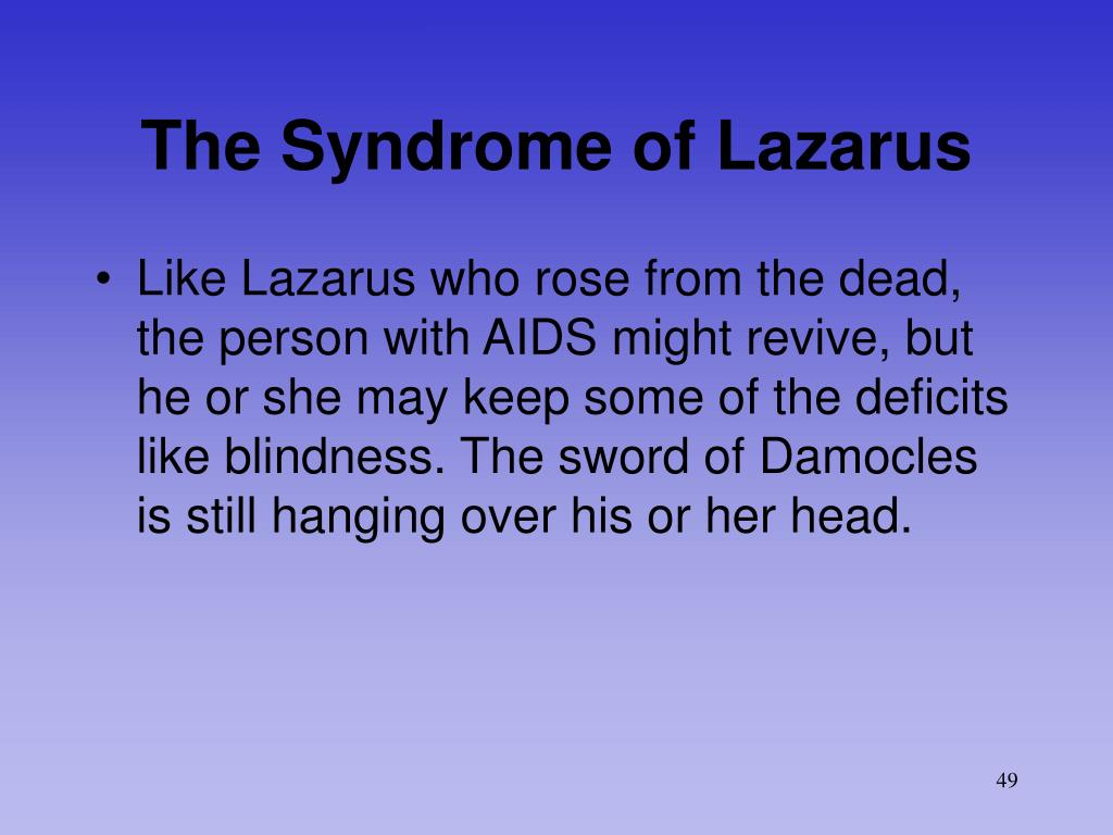 The Syndrome of Lazarus