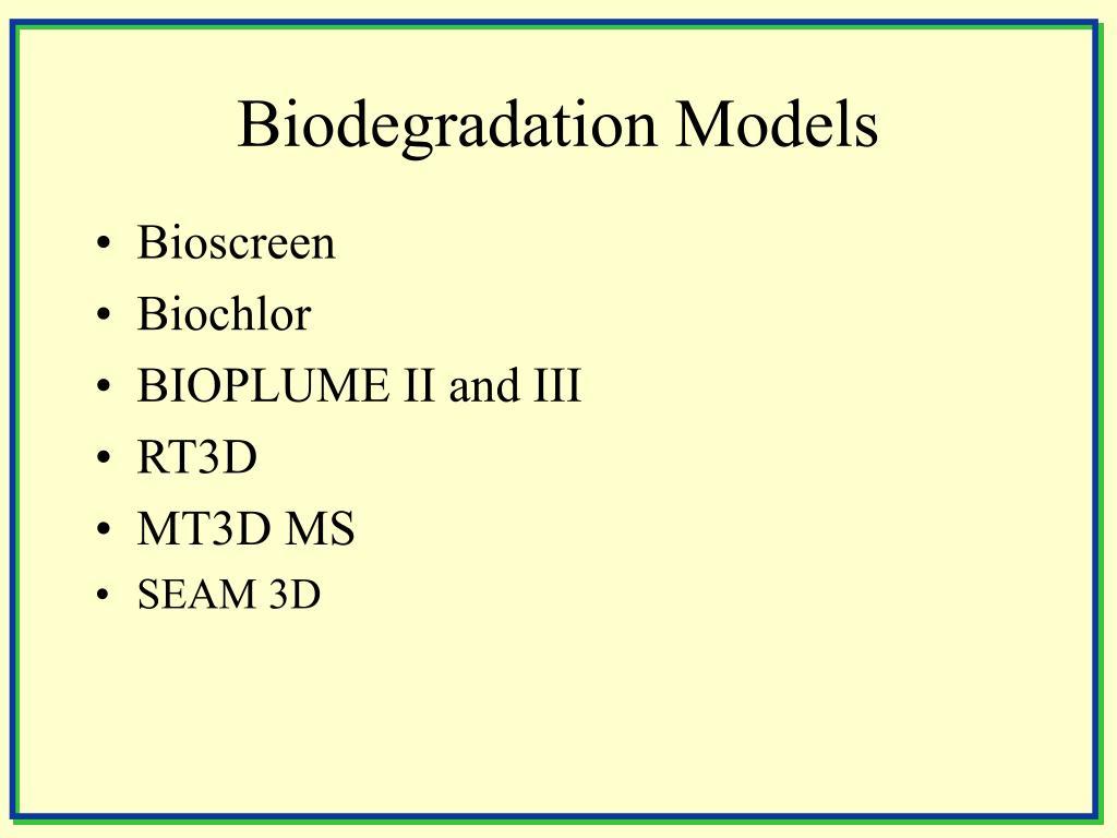 Biodegradation Models