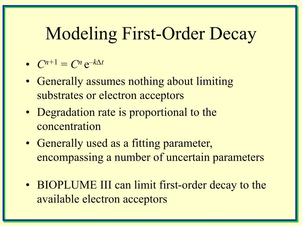 Modeling First-Order Decay
