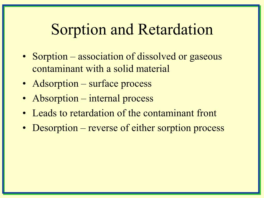 Sorption and Retardation