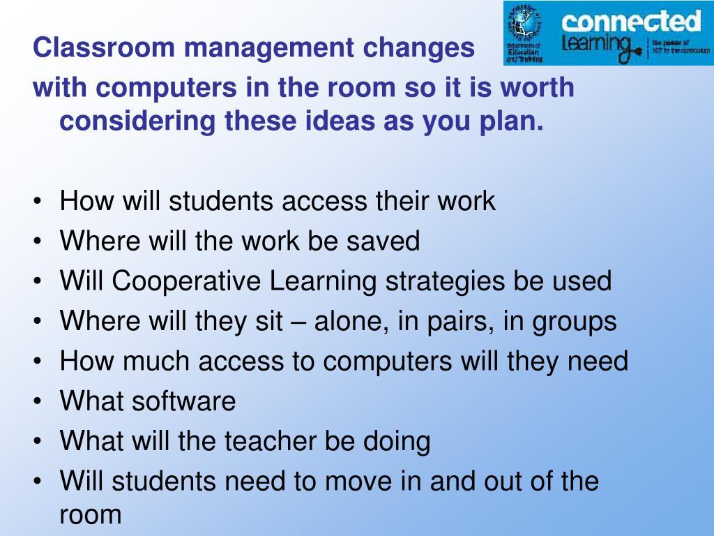 Classroom management changes