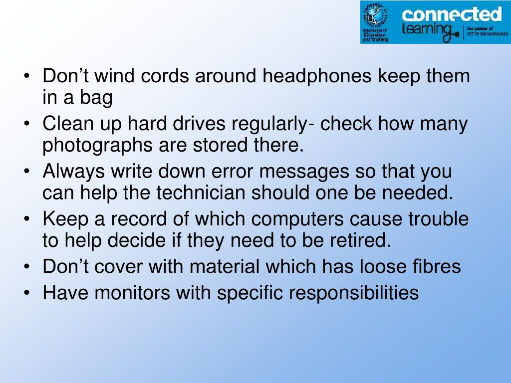 Don't wind cords around headphones keep them in a bag