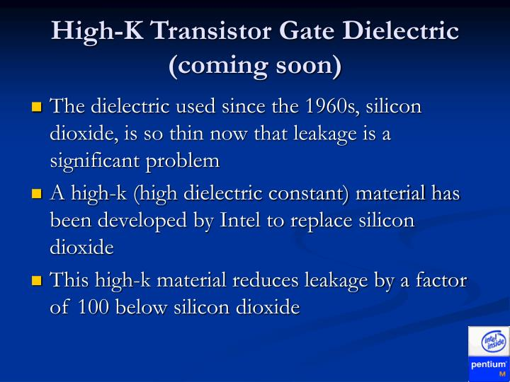 High-K Transistor Gate Dielectric (coming soon)