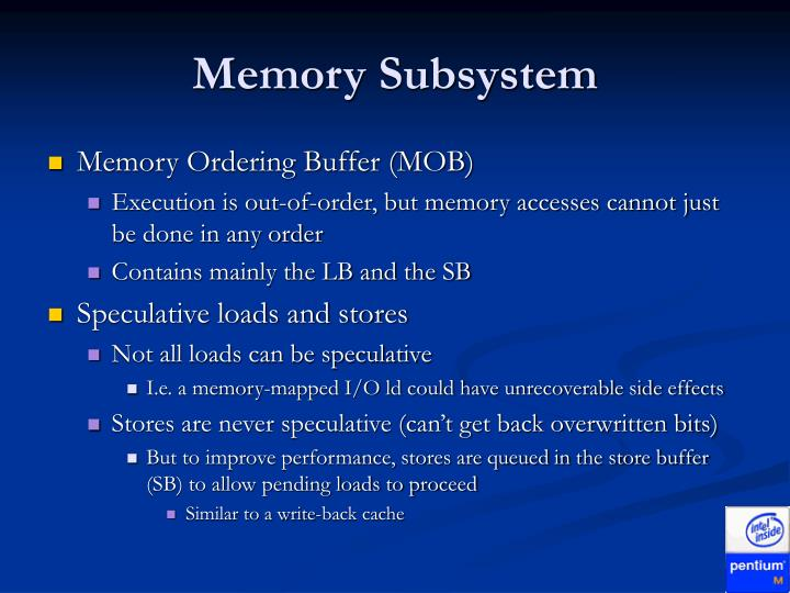 Memory Subsystem