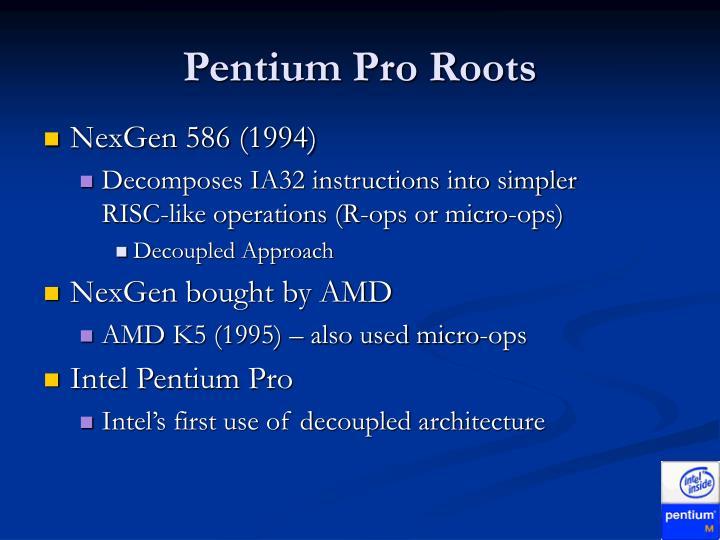 Pentium Pro Roots