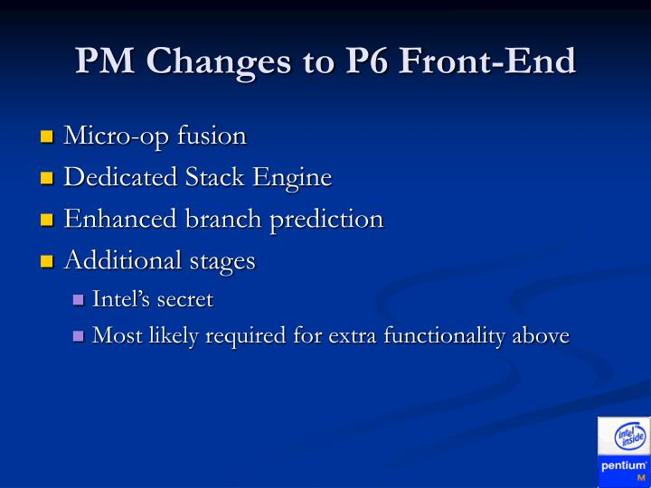 PM Changes to P6 Front-End