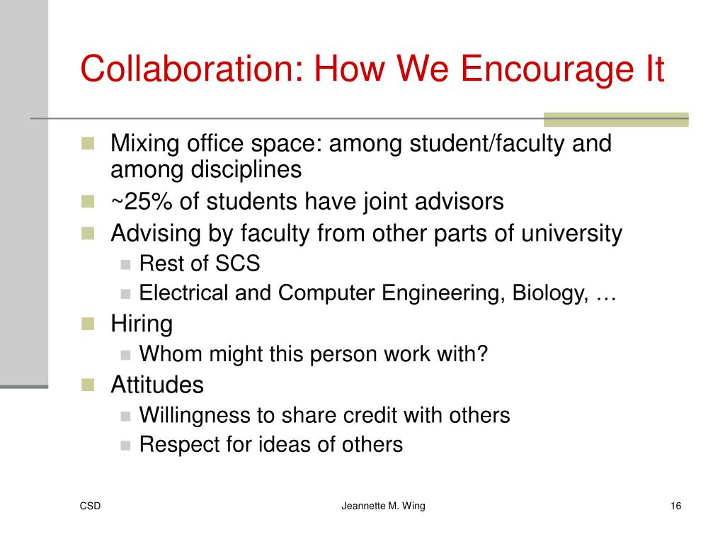 Collaboration: How We Encourage It