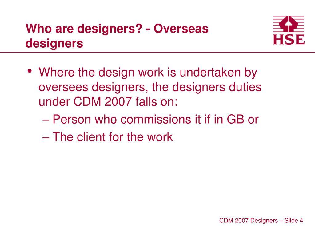 Who are designers? - Overseas designers