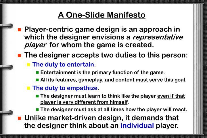 A One-Slide Manifesto