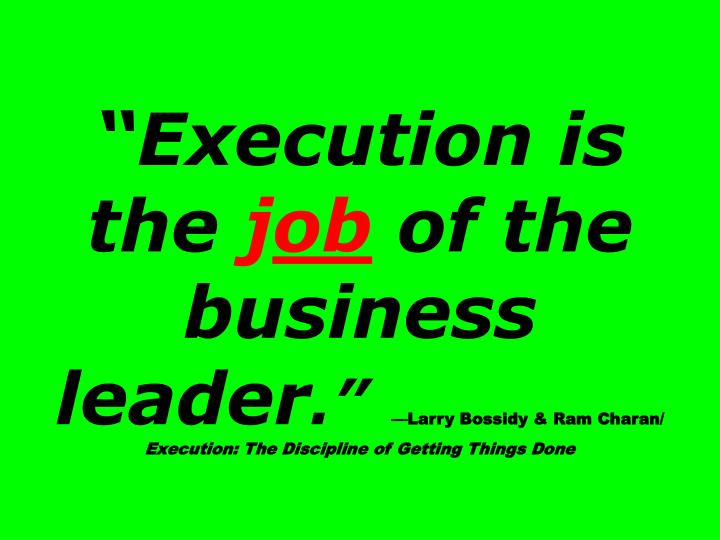 """Execution is the"