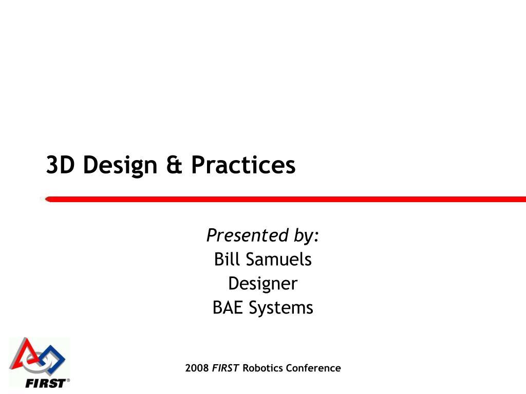 3D Design & Practices