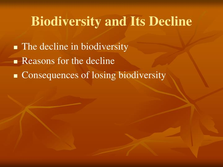 Biodiversity and Its Decline