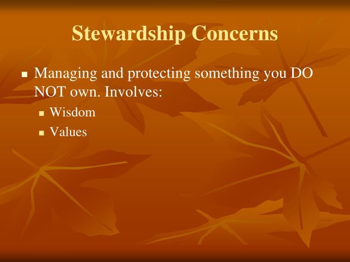 Stewardship Concerns