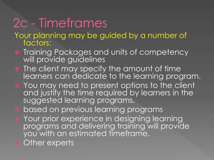 2c - Timeframes