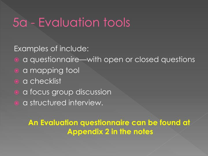 5a - Evaluation tools