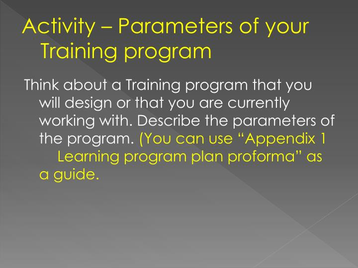 Activity – Parameters of your Training program