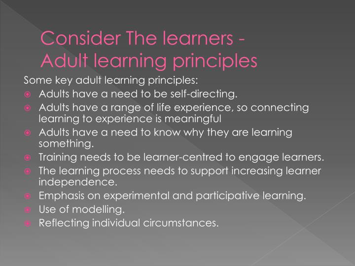 Consider The learners -