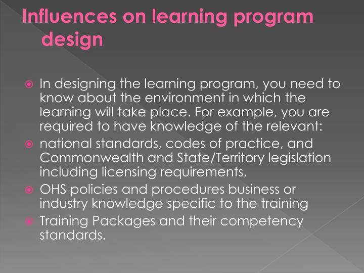 Influences on learning program design