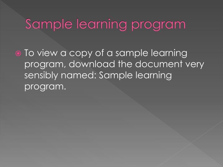 Sample learning program