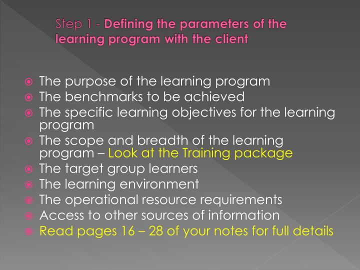 The purpose of the learning program