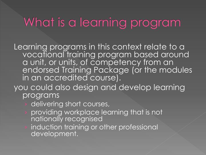 What is a learning program