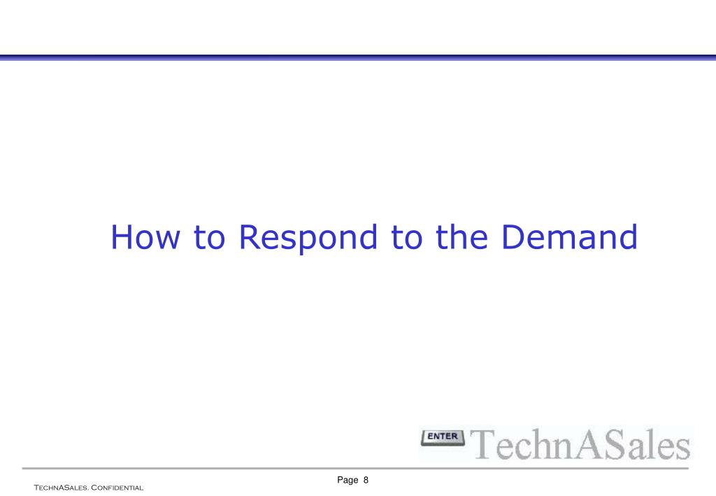How to Respond to the Demand