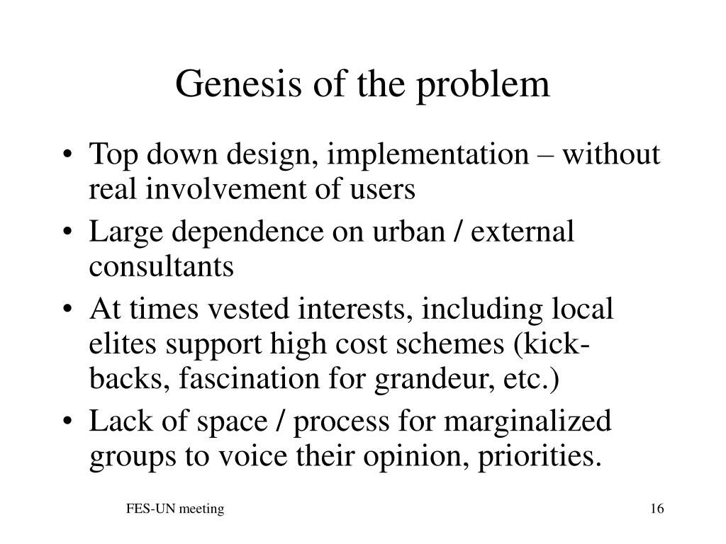 Genesis of the problem