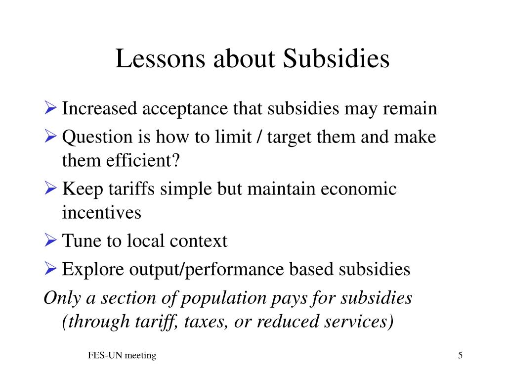 Lessons about Subsidies