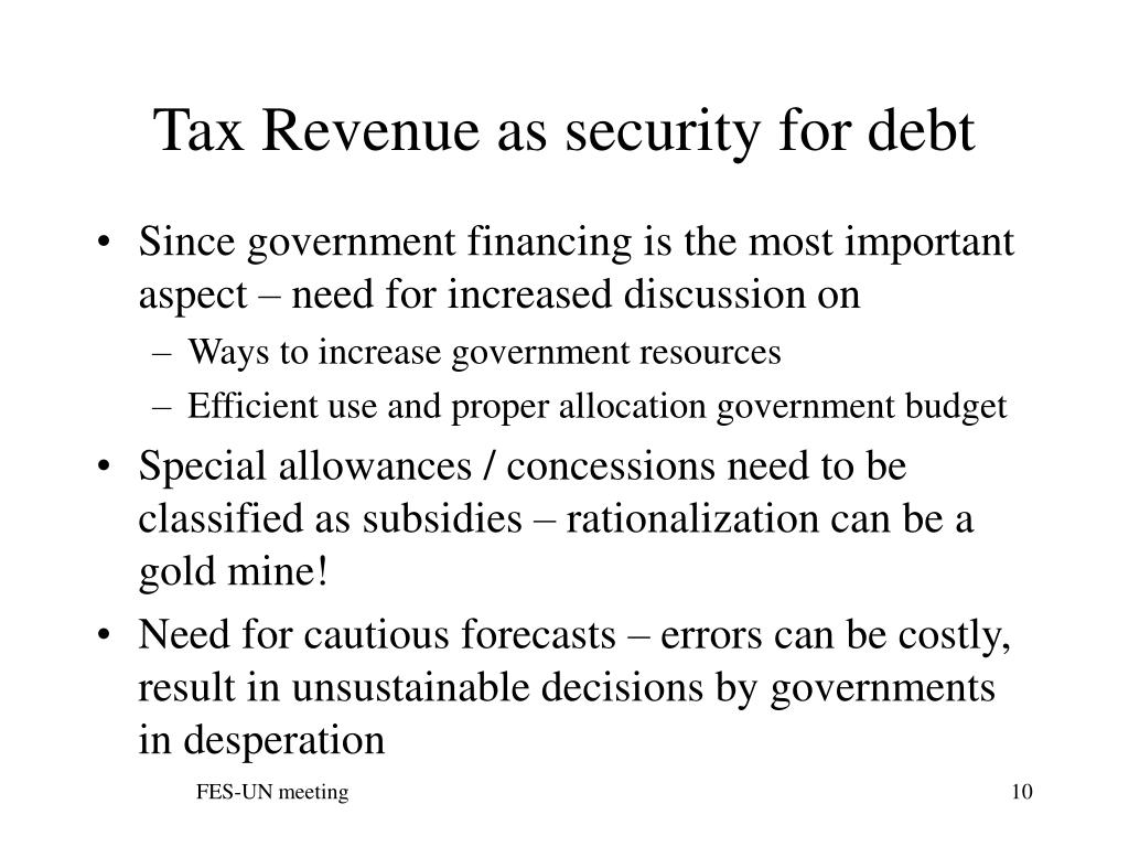 Tax Revenue as security for debt